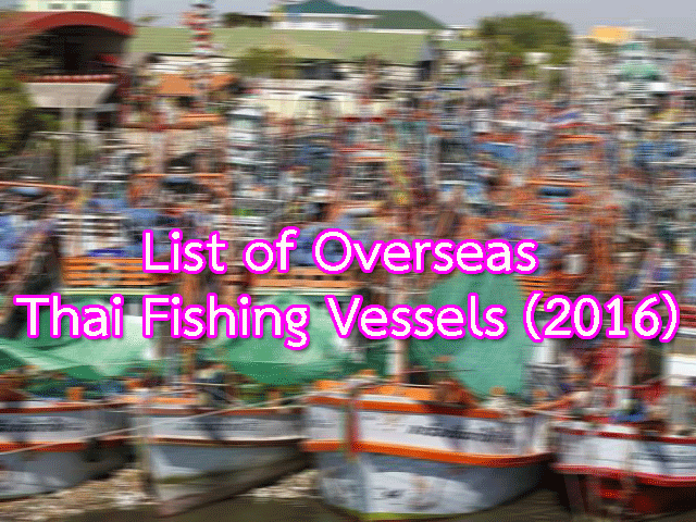 List of Overseas Thai Fishing Vessels (2016)